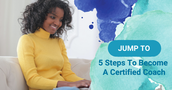 5 Steps to Become a Certified Coach
